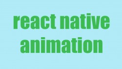 React Native Animation